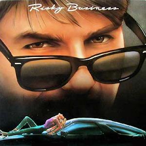 Risky Business (soundtrack)